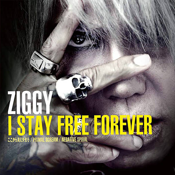 ZIGGY『I STAY FREE FOREVER』