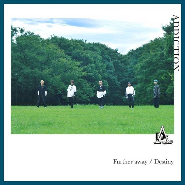 シングル「Further away/Destiny」【通常盤】