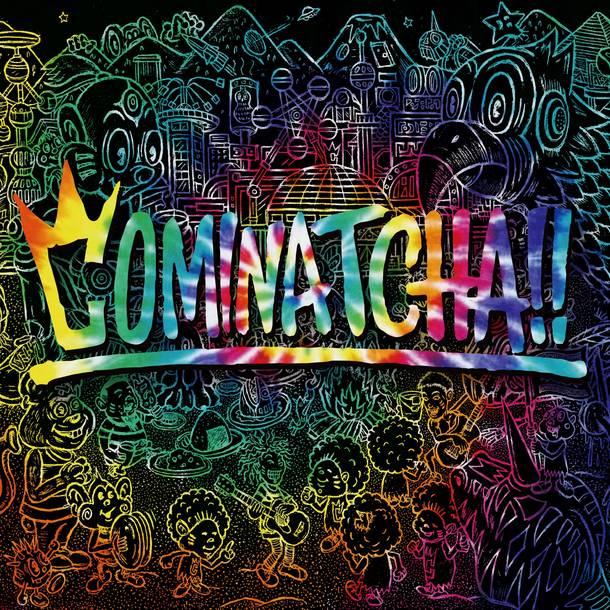 アルバム『COMINATCHA!!』