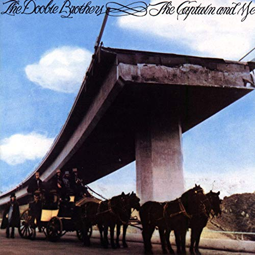 『THE CAPTAIN AND ME』('73)/The Doobie Brothers
