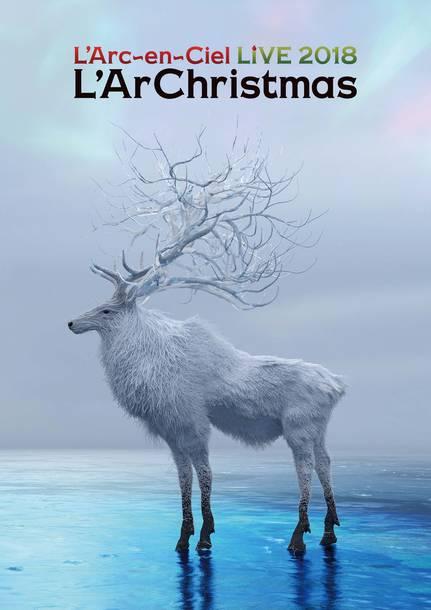 Blu-ray&DVD『LIVE 2018 L'ArChristmas』【通常盤】(2DVD)