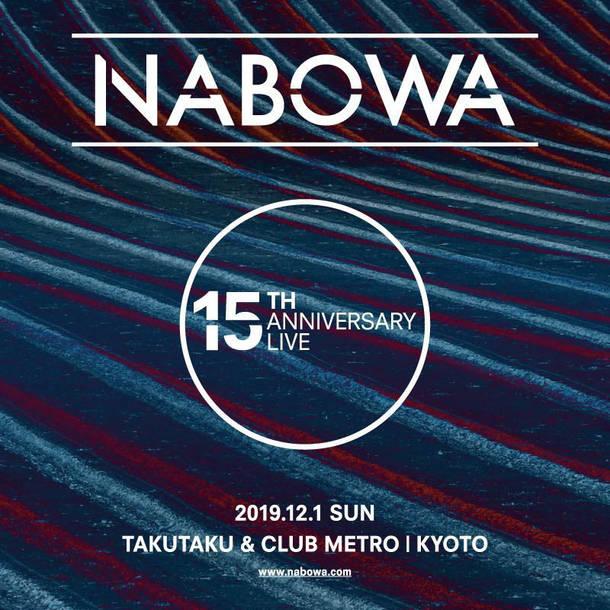 NABOWA 15TH ANNIVERSARY LIVE