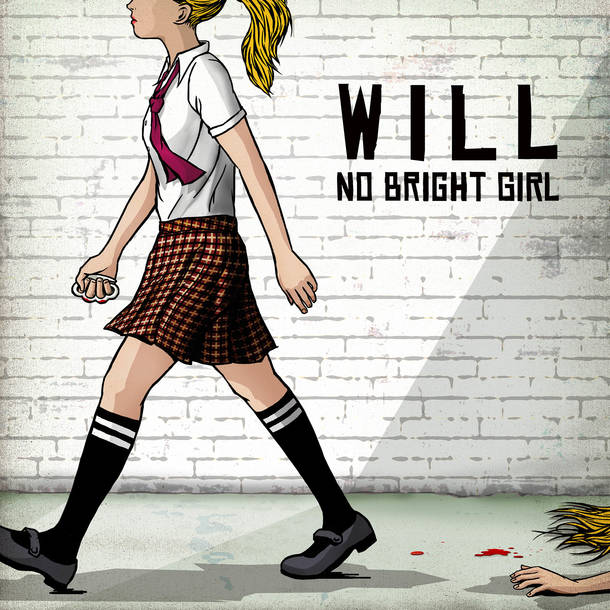 NO BRIGHT GIRL 2nd EP『WILL』