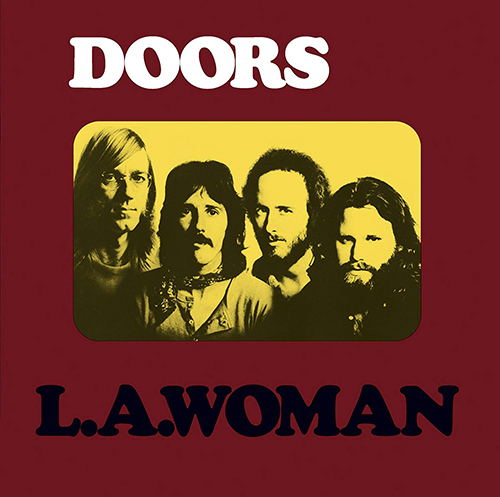 『L.A. Woman』('71)/The Doors