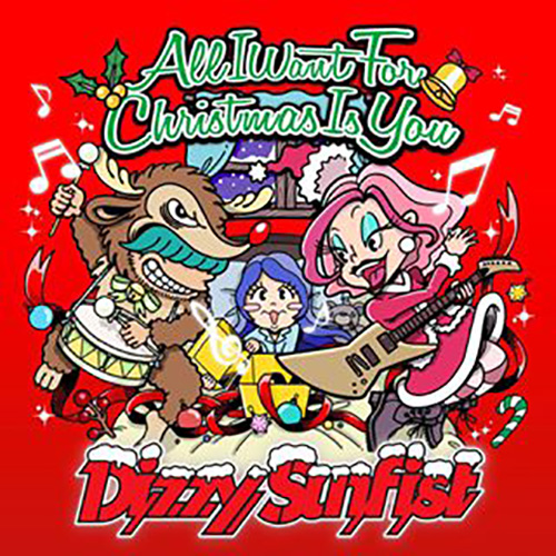 配信シングル「All I Want for Christmas Is You」/Dizzy Sunfist