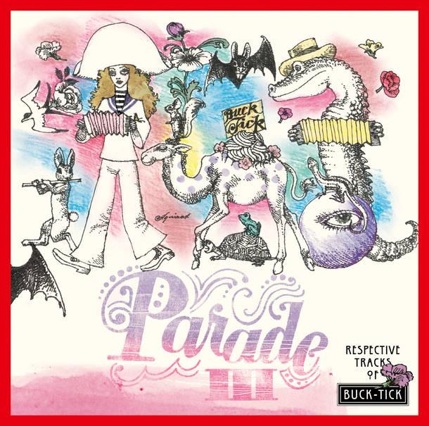 アルバム『PARADE III ~RESPECTIVE TRACKS OF BUCK-TICK~』