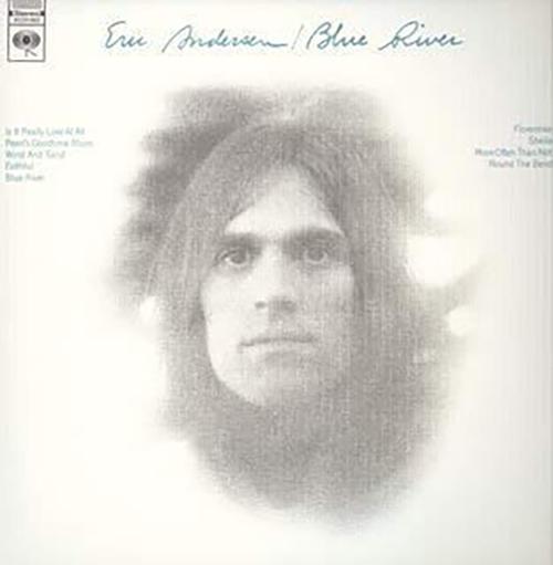 『Blue River』('72)/Eric Andersen