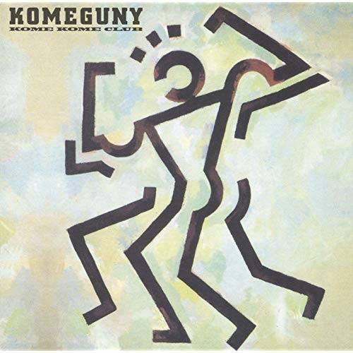 『KOMEGUNY』('87)/米米CLUB
