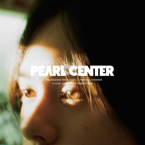 PEARL CENTER Debut EP『Humor』