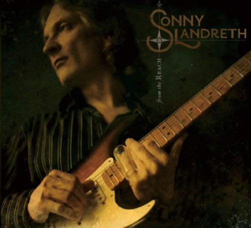 『From The Reach』('08)/Sonny Landreth