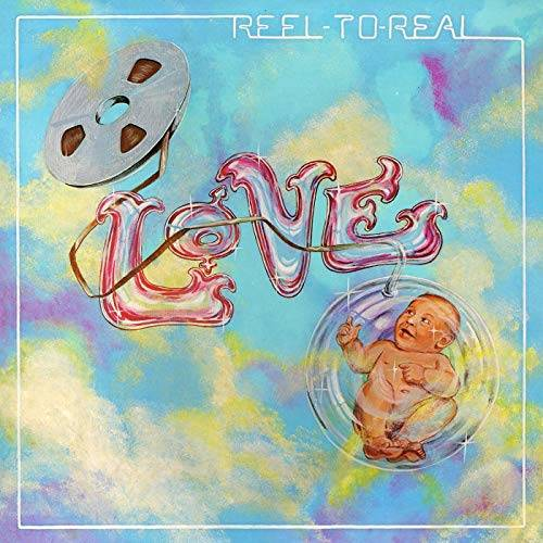 「Everybody's Gotta Live」収録アルバム『Reel To Real (Deluxe Version)』/LOVE