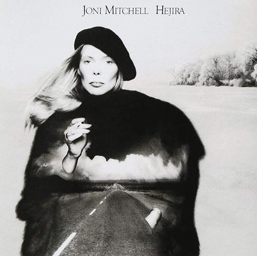 『Hejira』('76)/Joni Mitchell