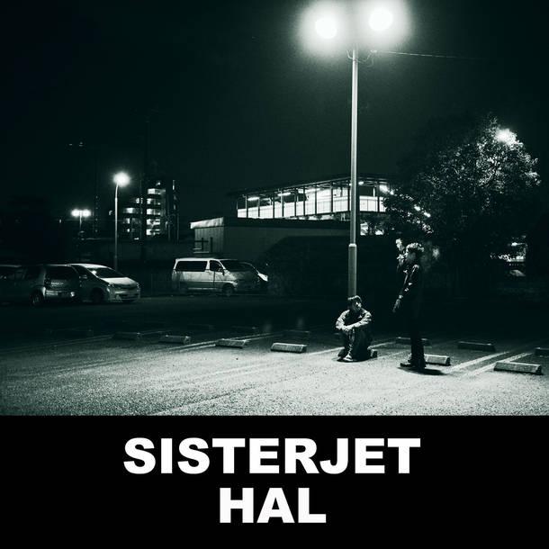 SISTERJET『HAL』