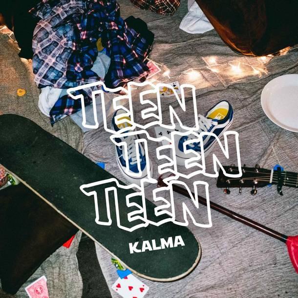 「これでいいんだ」収録アルバム『TEEN TEEN TEEN』/KALMA