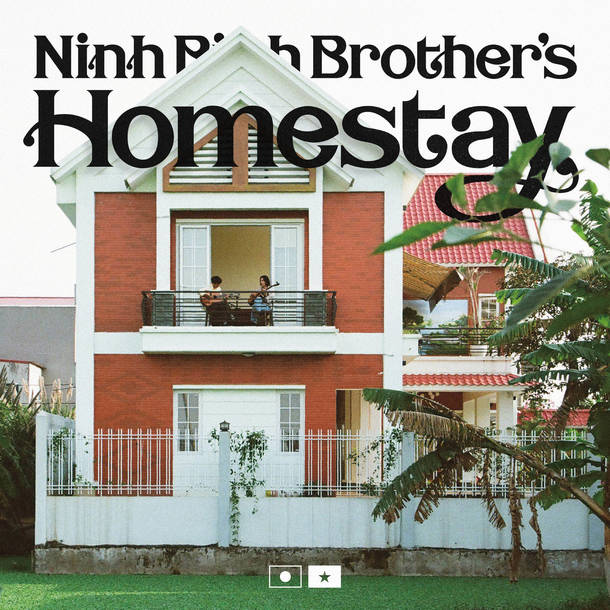 MIZ『Ninh Binh Brother's Homestay』