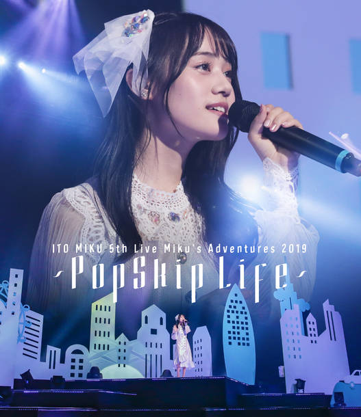 ライブBlu-ray『伊藤美来 5th Live Miku's Adventures 2019 ~PopSkip Life~』