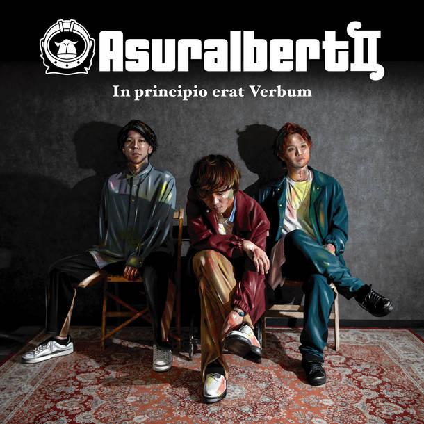 Asuralbert II『In principio erat Verbum』