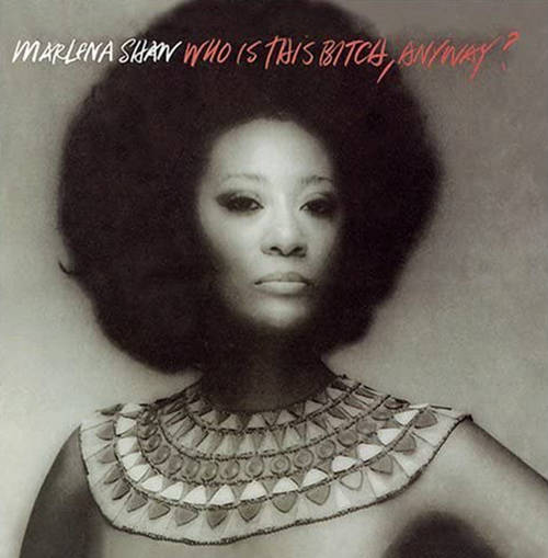 『Who Is This Bitch, Anyway?』('75)/Marlena Shaw