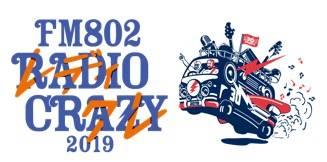 『FM802 RADIO CRAZY 2019』
