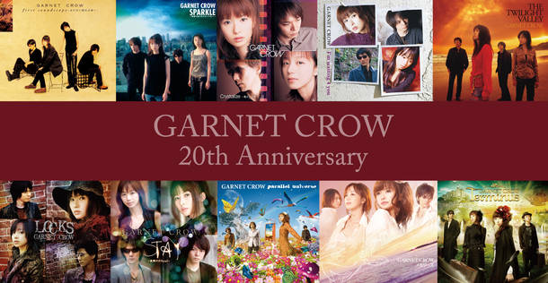 GARNET CROW 20th Anniversary