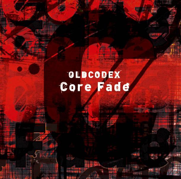 シングル「Core Fade」【初回限定盤】(CD+Blu-ray)