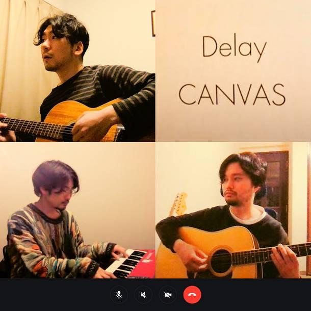 CANVAS「Delay (Acoustic Arrange)」