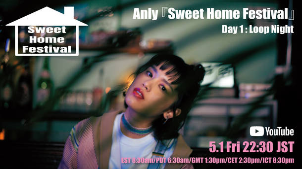 『Sweet Home Festival』【Day1】