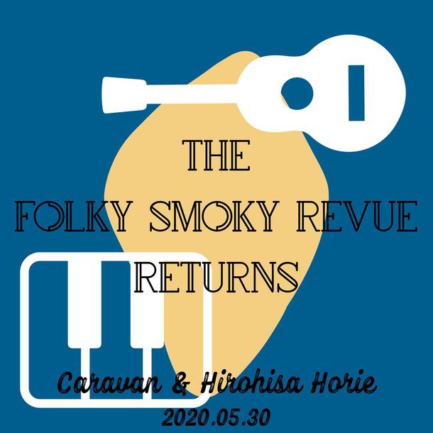 """The Folky Smoky Revue"" Returns"