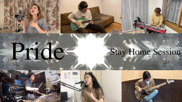 「Pride」 Stay Home Session