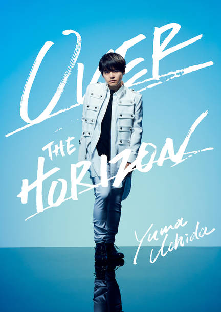 DVD『YUMA UCHIDA 1st LIVE「OVER THE HORIZON」』