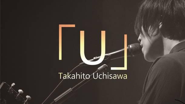 『Takahito Uchisawa 「U」 ~Bedtime Stories Vol.2~』