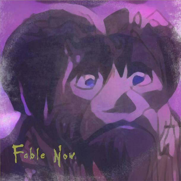 シングル「Fable Now」