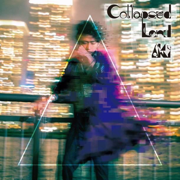 配信アルバム『Collapsed Land』