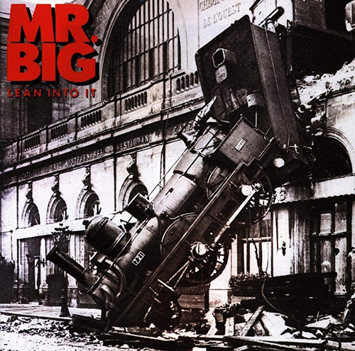 「To Be With You」収録アルバム『LEAN INTO IT』/Mr. BIG