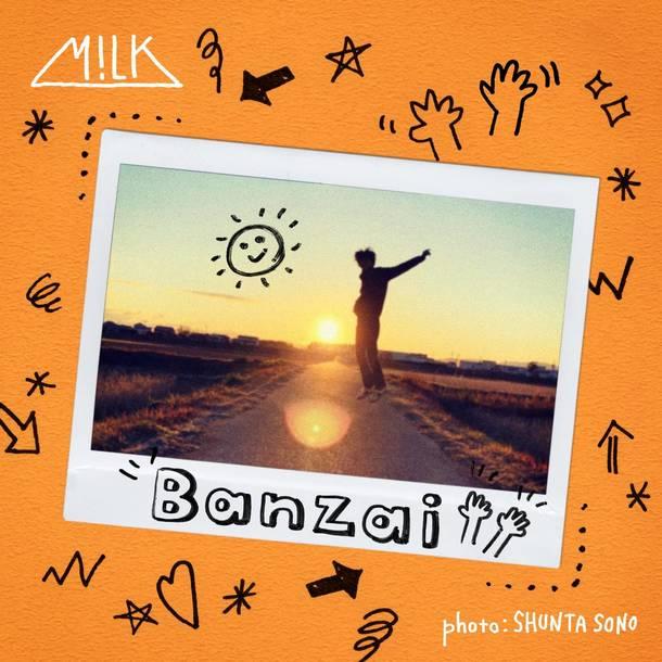 配信シングル「Banzai」