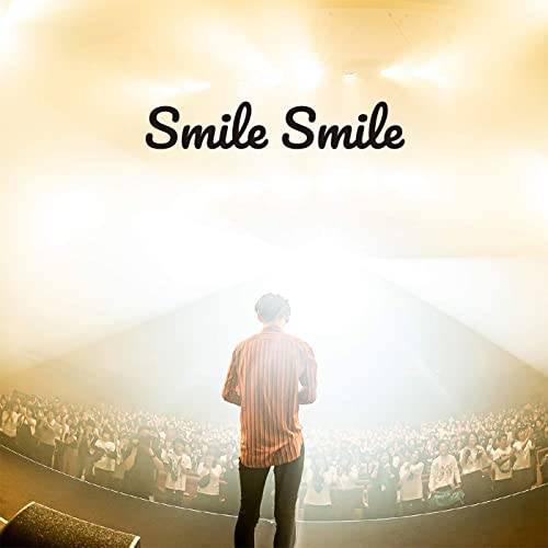 「SMILE SMILE」収録配信楽曲「SMILE SMILE」/夜の本気ダンス