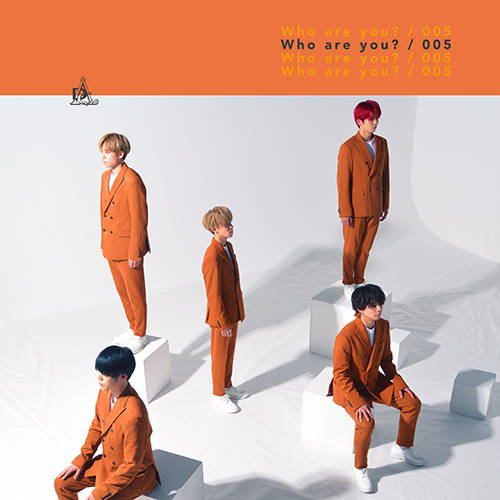 シングル「Who are you?/005」【初回限定盤A】(CD)