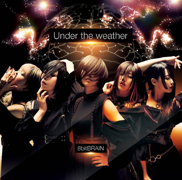 シングル「Under the weather」【Type A】(CD)