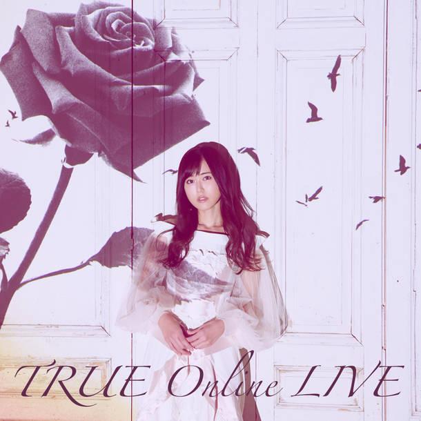 『TRUE Online LIVE』