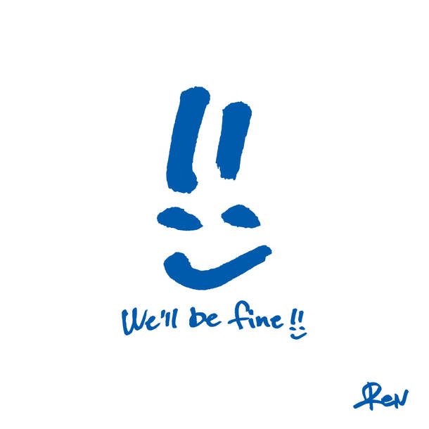 配信シングル「We'll be fine」