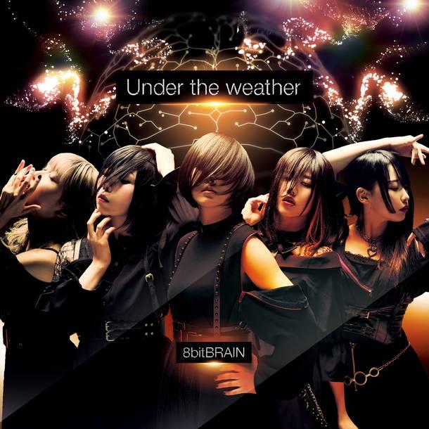 シングル「Under the weather」【配信】