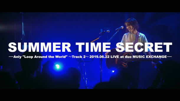 "「SUMMER TIME SECRET」from ""Loop Around The World"""