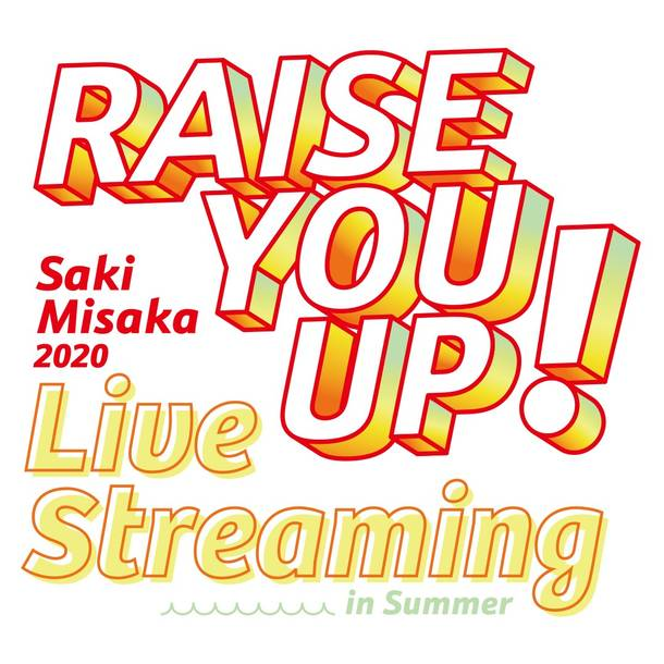 『RAISE YOU UP! Live Streaming 2020 in Summer』ロゴ