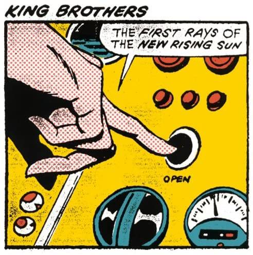 「XXXXX」収録アルバム『THE FIRST RAYS OF THE NEW RISING SUN』/KING BROTHERS