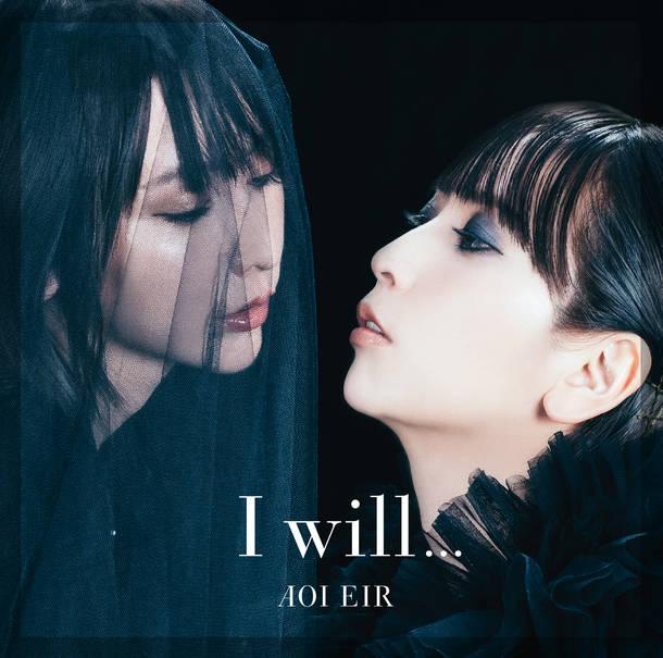 シングル「I will...」【初回盤】(CD+DVD)