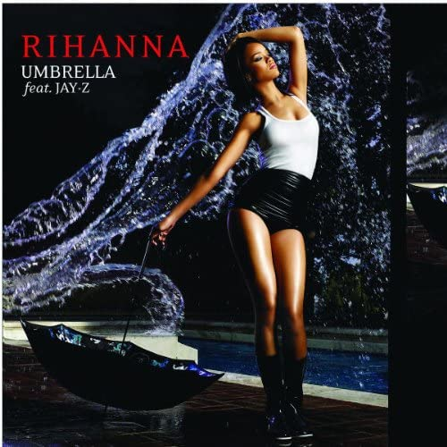 「Umbrella Feat. Jay-Z」収録シングル「Umbrella Feat. Jay-Z」/Rihanna