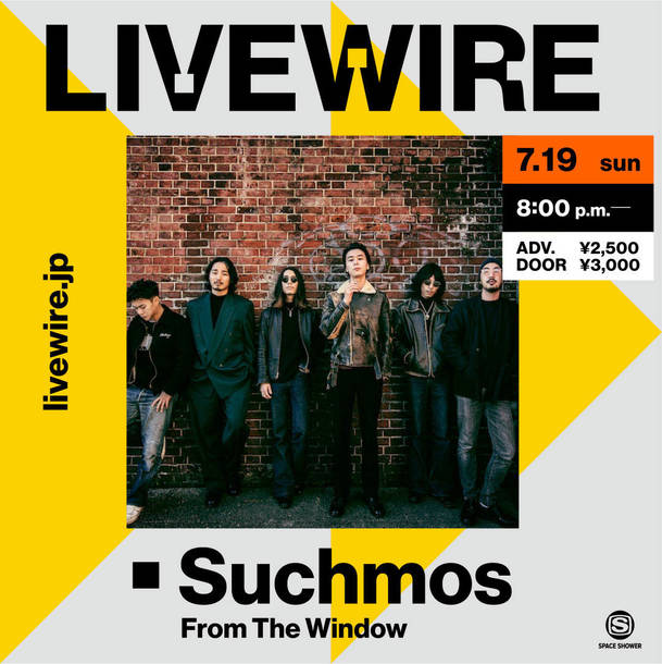 ~ LIVEWIRE Suchmos From The Window ~