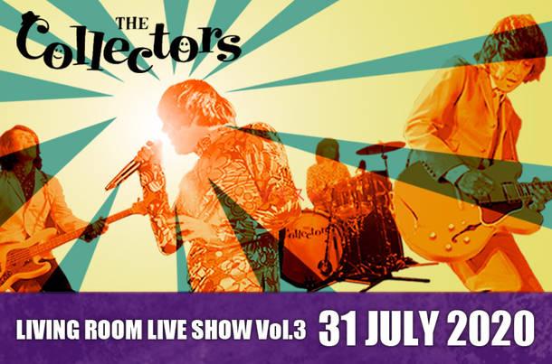 有料配信『LIVING ROOM LIVE SHOW〜THE COLLECTORS live at QUATTRO 2018 streaming special edition Vol.3〜』