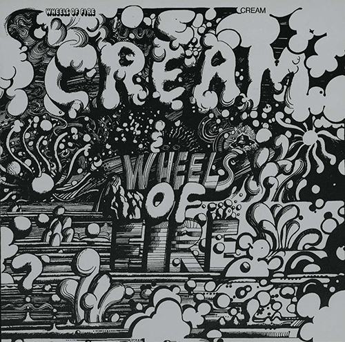 「White Room」収録アルバム『Wheels of Fire』/Cream