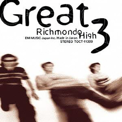 『Richmond High』('95)/GREAT3